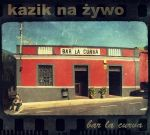 kazik_bar-la-curva-plamy-na-sloncu-cover
